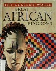 Cover of: Great African kingdoms