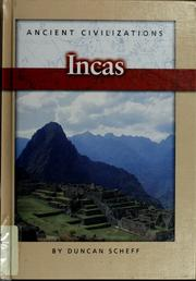 Cover of: Incas by Duncan Scheff