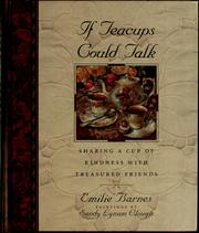 Cover of: If teacups could talk | Emilie Barnes