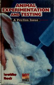 Cover of: Animal experimentation and testing