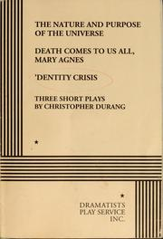 Cover of: The nature and purpose of the universe, Death comes to us all, Mary Agnes, 'Dentity crisis
