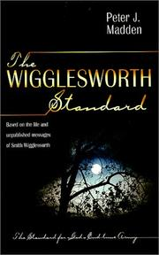 Cover of: The Wigglesworth Standard | Peter J. Madden