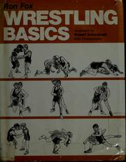Cover of: Wrestling basics | Ron Fox