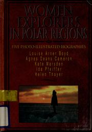 Cover of: Women explorers in polar regions