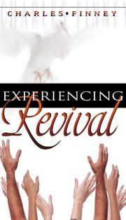 Cover of: Experiencing revival | Charles Grandison Finney