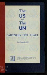 Cover of: The US and the UN, partners for peace