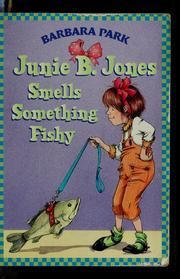Cover of: Junie B. Jones Smells Something Fishy (Junie B. Jones #12)
