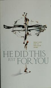 Cover of: He did this just for you | Max Lucado