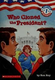 Cover of: Who cloned the President?