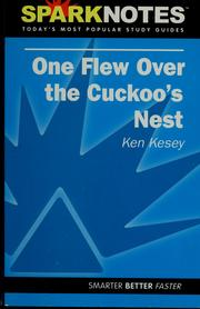 One flew over the cuckoo's nest, Ken Kesey by Selena Ward
