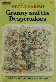 Cover of: Granny and the desperadoes | Peggy Parish