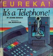 Cover of: Eureka! it's a telephone!