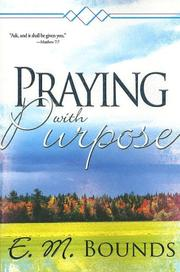 Cover of: Praying with purpose