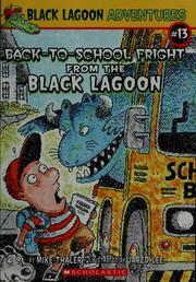 Cover of: Back-to-school fright from the Black Lagoon