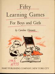 Cover of: Fifty learning games for boys and girls