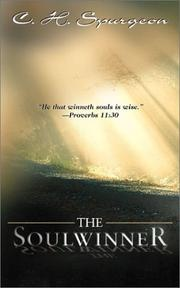 The soul-winner by Charles Haddon Spurgeon