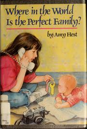 Cover of: Where in the world is the perfect family?