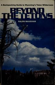 Cover of: Beyond the Tetons