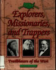 Cover of: Explorers, missionaries, and trappers