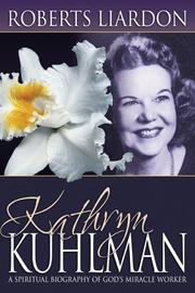 Cover of: Kathryn Kuhlman