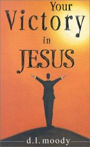 Cover of: Your Victory in Jesus | Dwight Lyman Moody
