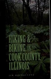 Cover of: Hiking & biking in Cook County, Illinois
