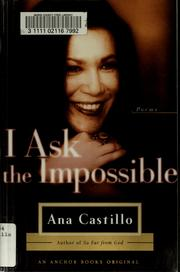 Cover of: I ask the impossible