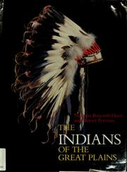 Cover of: The Indians of the Great Plains | Norman Bancroft-Hunt