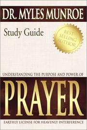 Cover of: Understanding the Purpose and Power of Prayer