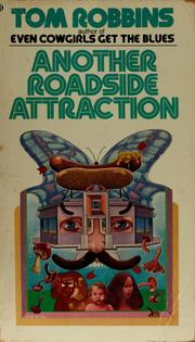 Cover of: Another roadside attraction | Tom Robbins