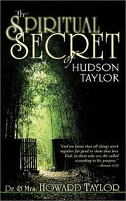 Cover of: The Spiritual Secret of Hudson Taylor