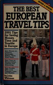 Cover of: The best European travel tips | John Whitman