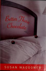 Cover of: Better than chocolate