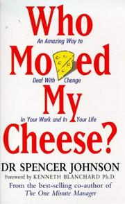 Cover of: Who Moved My Cheese? | Spencer Johnson