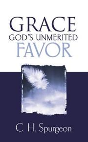 Cover of: Grace: Gods Unmerited Favor