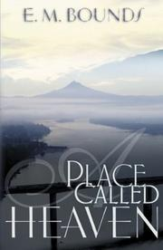 Cover of: A place called heaven