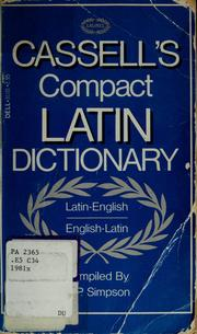 Cover of: Cassell's compact Latin-English, English-Latin dictionary | D. P. Simpson