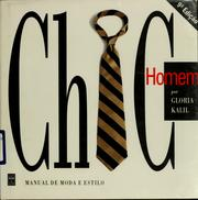 Chic homem by Gloria Kalil