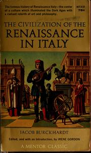Cover of: The civilization of the Renaissance in Italy