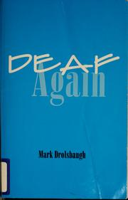 a book analysis of deaf again by mark drolsbaugh Deaf again by mark drolsbaugh book review of deaf again 3rd edition by mark drolsbaugh times new roman 12 font 1-inch margin.