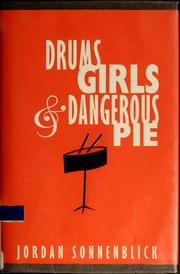 Cover of: Drums, girls, & dangerous pie
