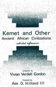 Cover of: Kemet and other ancient African civilizations by Vivian Verdell Gordon
