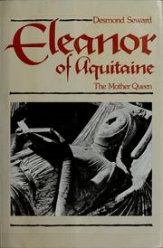 Cover of: Eleanor of Aquitaine, the mother queen