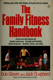 Cover of: The family fitness handbook
