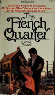 The French quarter by Herbert Asbury