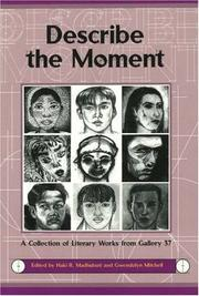 Cover of: Describe the Moment | Haki R. Madhubuti, Gwendolyn A. Mitchell