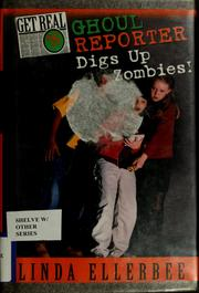 Cover of: Ghoul reporter digs up zombies