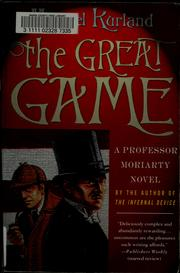 Cover of: The Great Game (Professor Moriarty #3)