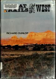 Cover of: Great trails of the West | Richard Dunlop