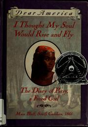 Cover of: I thought my soul would rise and fly